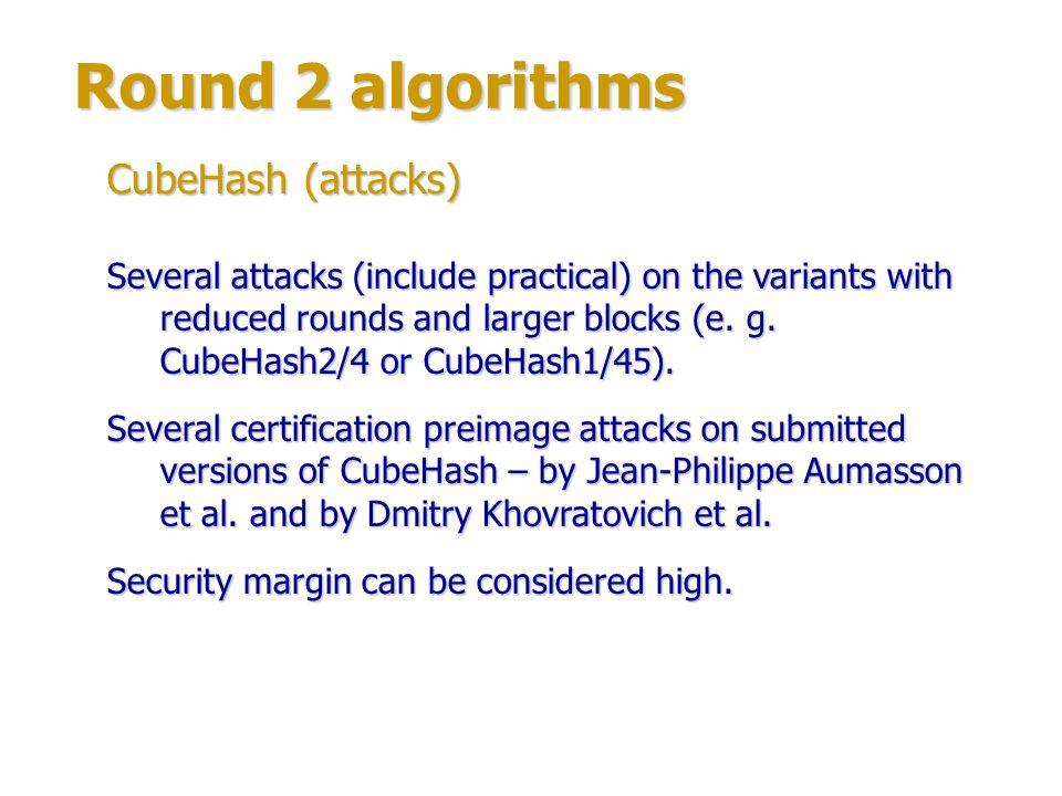 Round 2 algorithms CubeHash (attacks)
