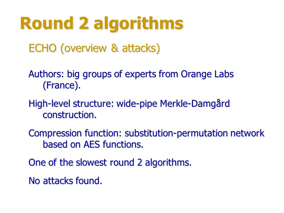 Round 2 algorithms ECHO (overview & attacks)