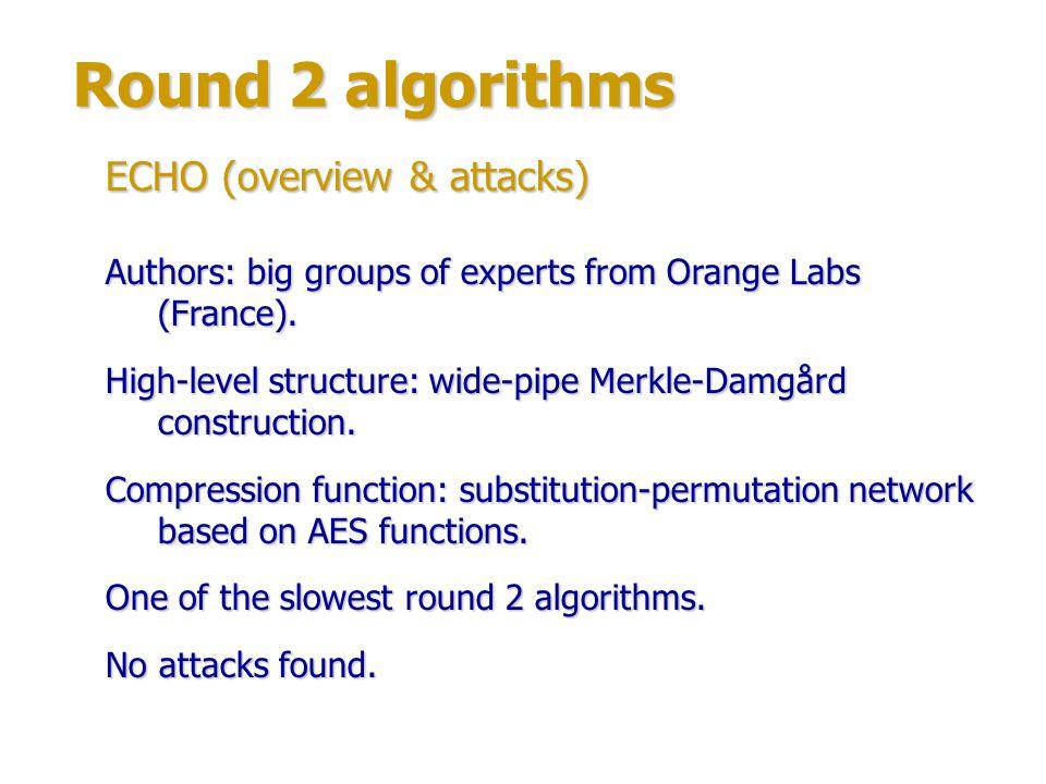 Round 2 algorithms ECHO (overview & attacks)