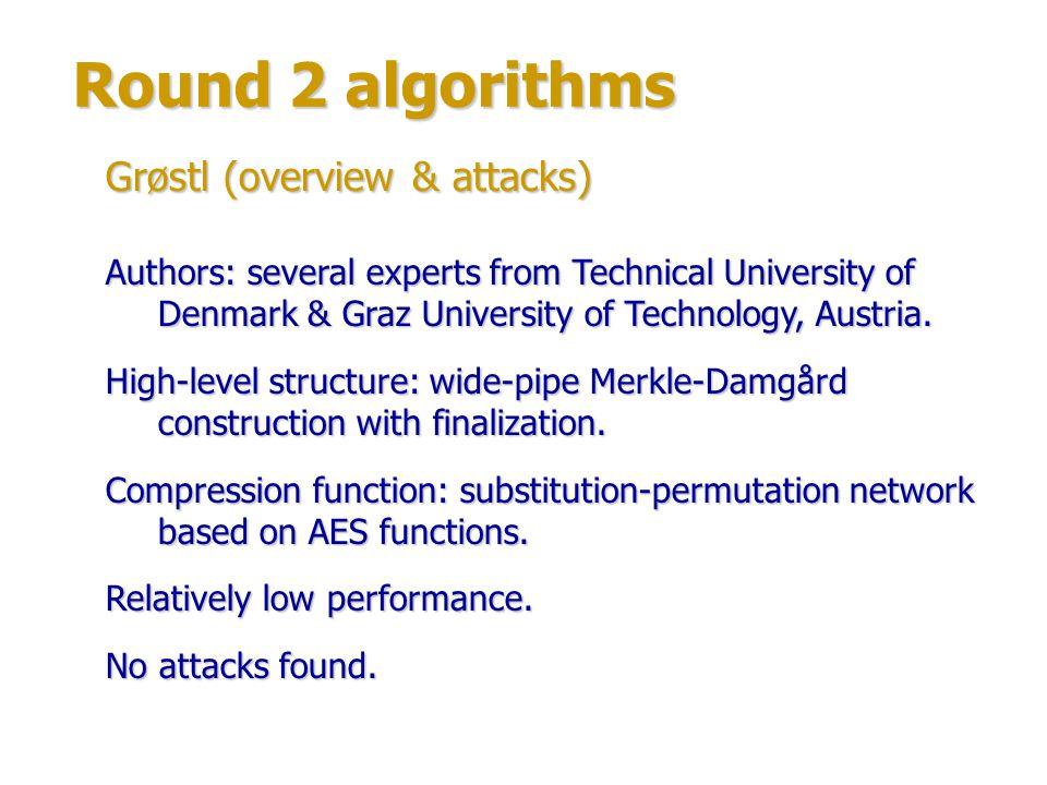 Round 2 algorithms Grøstl (overview & attacks)