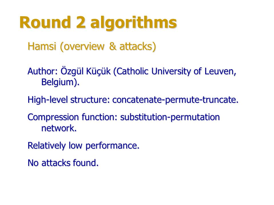Round 2 algorithms Hamsi (overview & attacks)