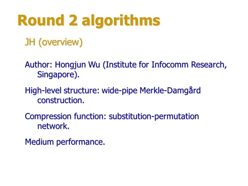 Round 2 algorithms JH (overview)