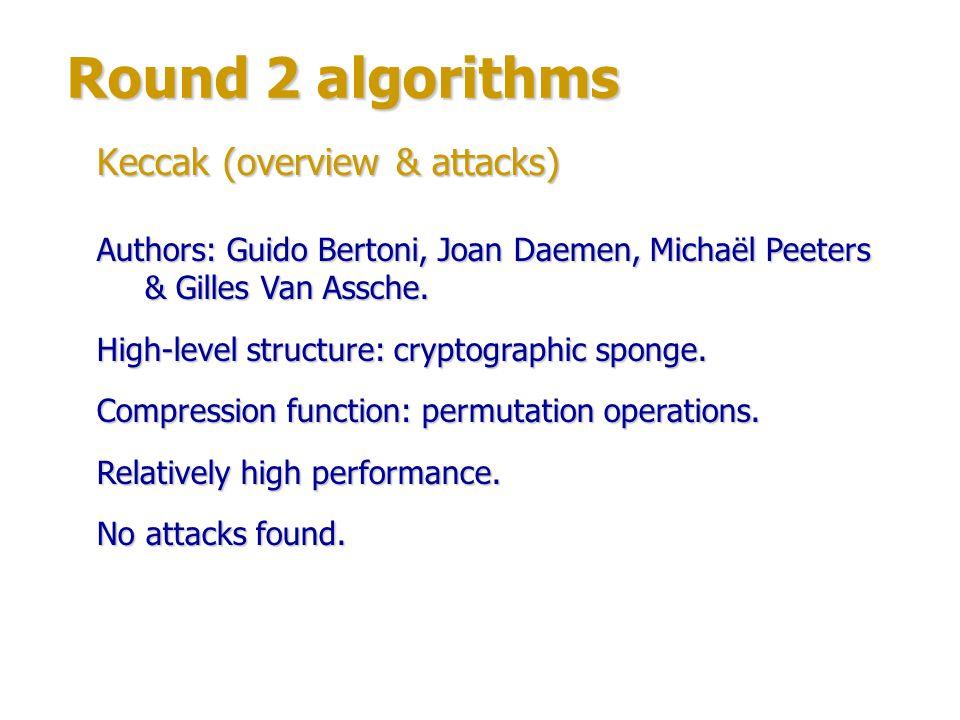 Round 2 algorithms Keccak (overview & attacks)
