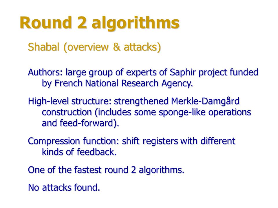 Round 2 algorithms Shabal (overview & attacks)