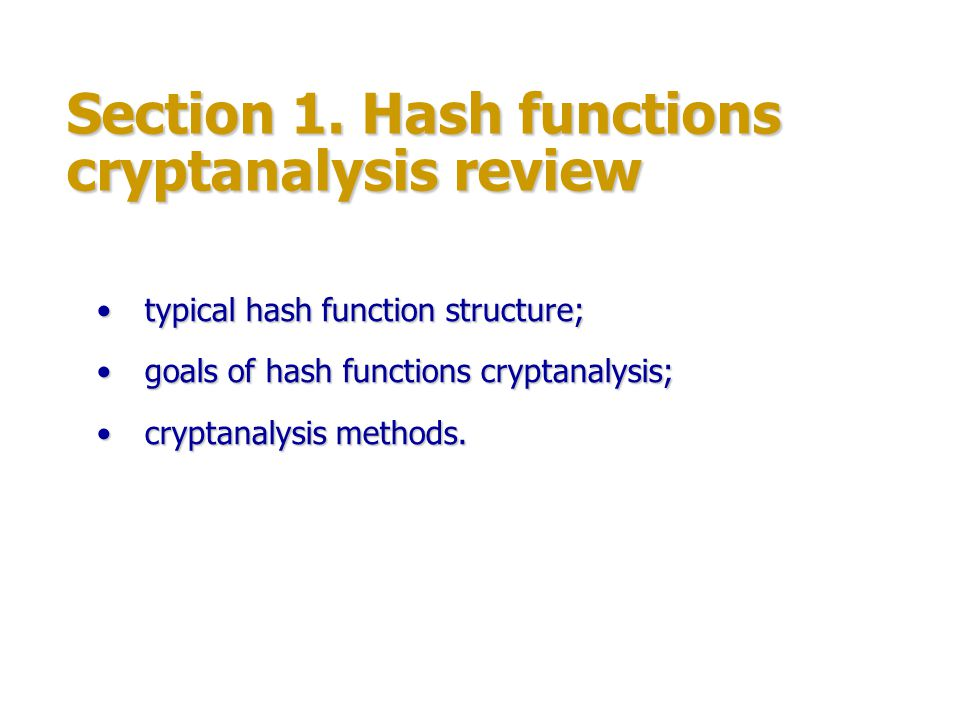 Section 1. Hash functions cryptanalysis review