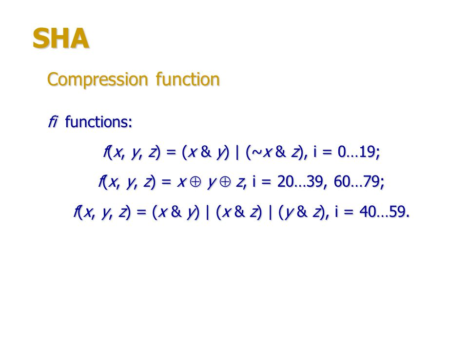 SHA Compression function fi functions: