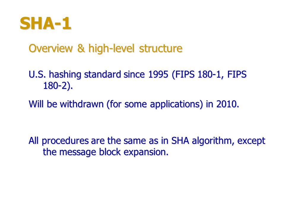 SHA-1 Overview & high-level structure