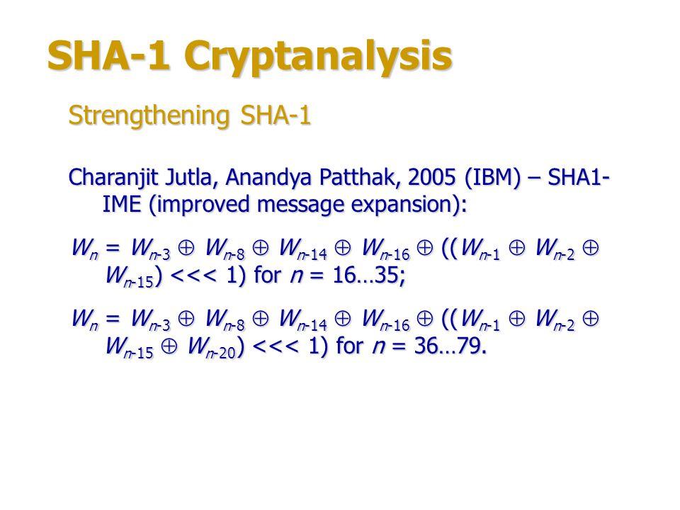 SHA-1 Cryptanalysis Strengthening SHA-1