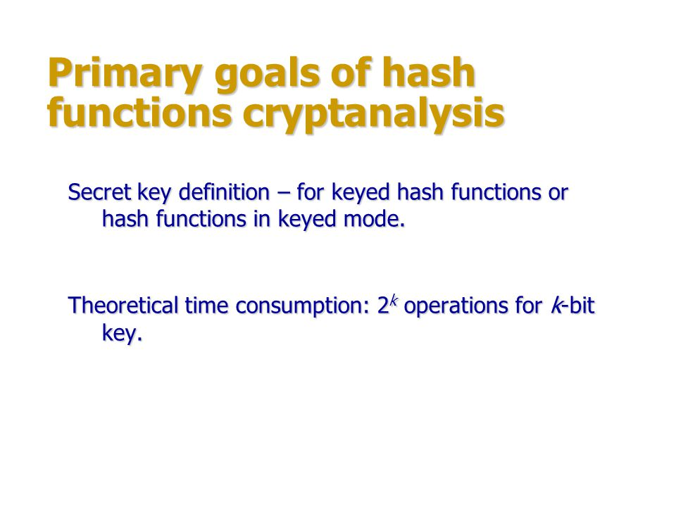 Primary goals of hash functions cryptanalysis