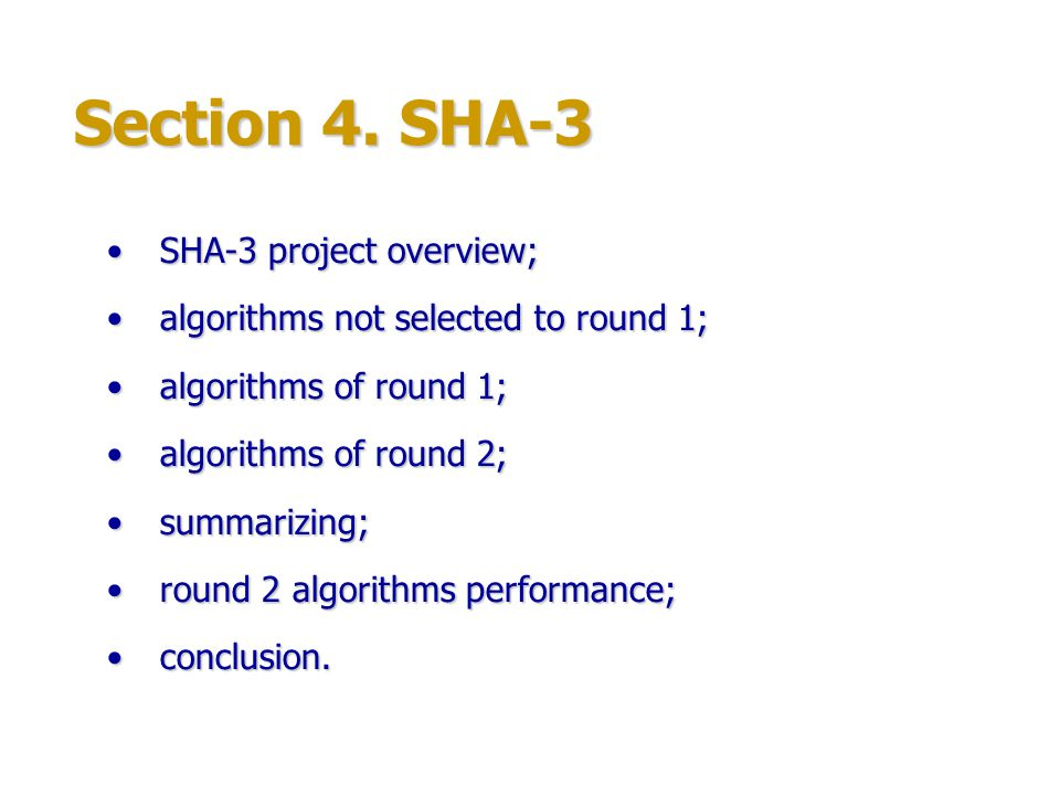 Section 4. SHA-3 SHA-3 project overview;