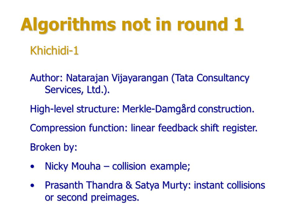 Algorithms not in round 1