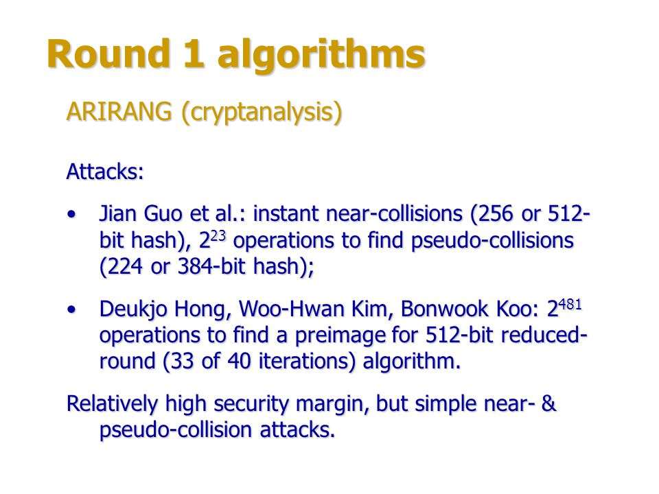 Round 1 algorithms ARIRANG (cryptanalysis) Attacks: