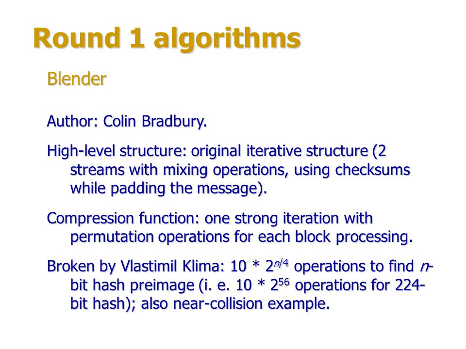 Round 1 algorithms Blender Author: Colin Bradbury.