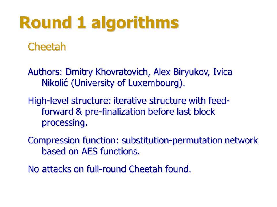 Round 1 algorithms Cheetah