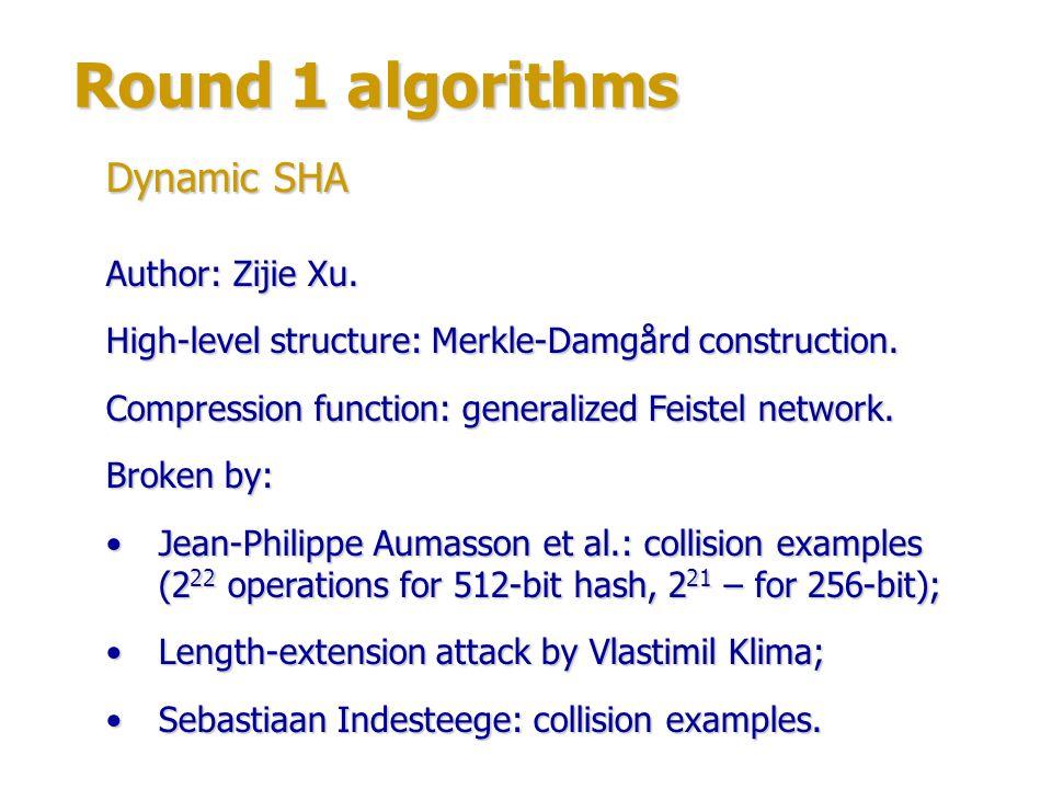Round 1 algorithms Dynamic SHA Author: Zijie Xu.