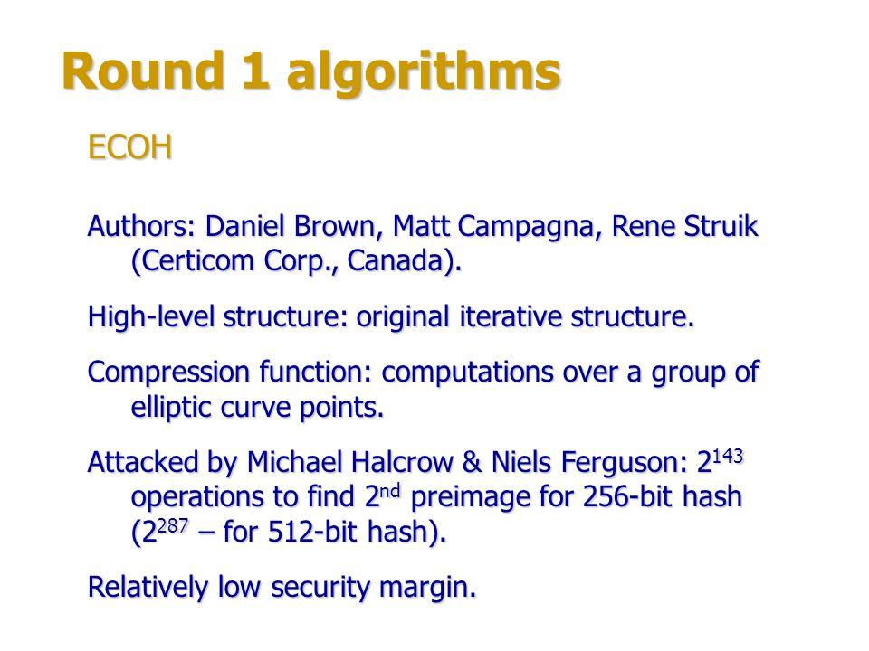 Round 1 algorithms ECOH. Authors: Daniel Brown, Matt Campagna, Rene Struik (Certicom Corp., Canada).