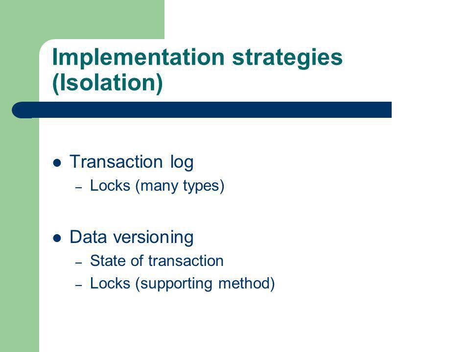 Implementation strategies (Isolation)