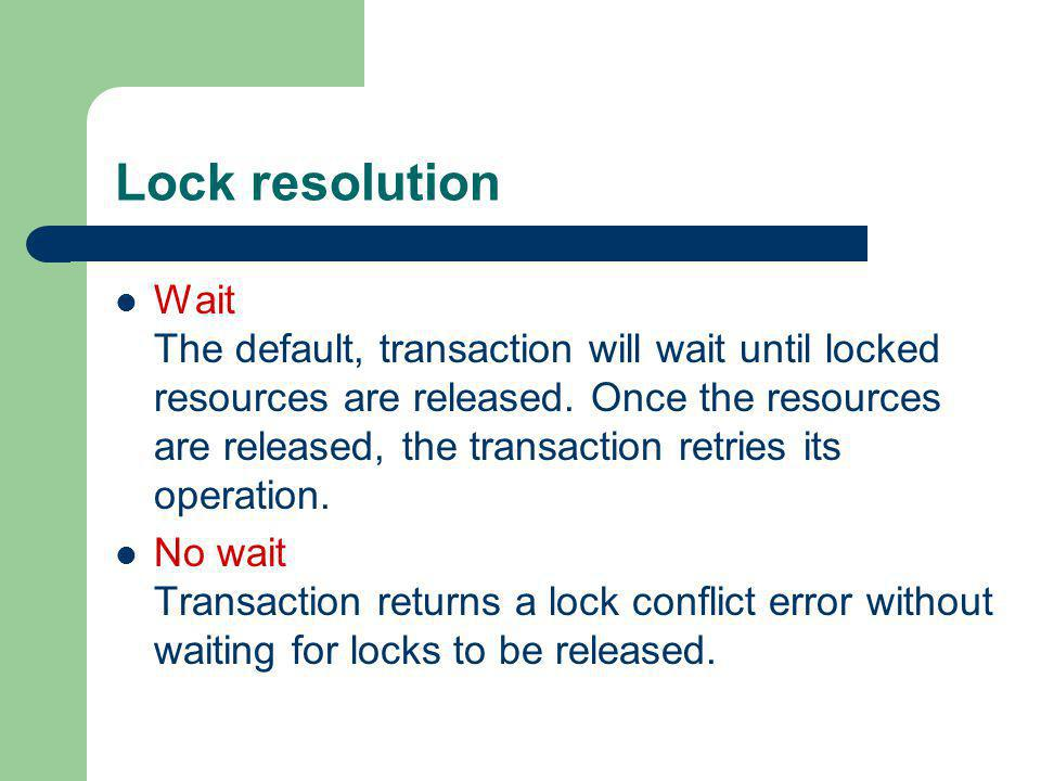 Lock resolution