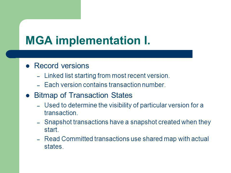 MGA implementation I. Record versions Bitmap of Transaction States