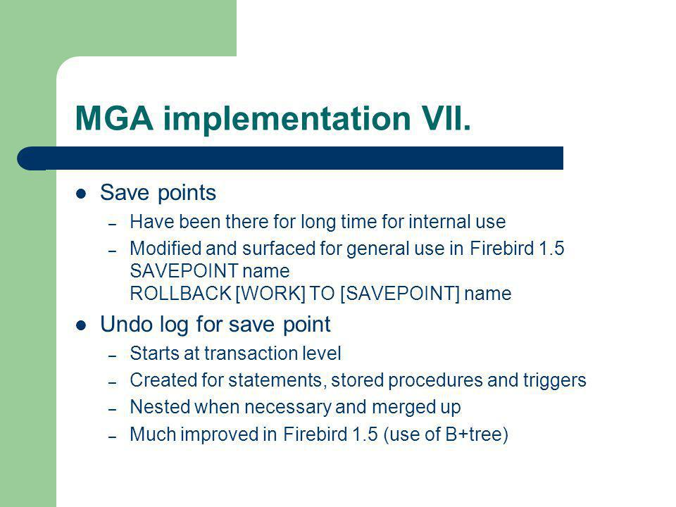 MGA implementation VII.