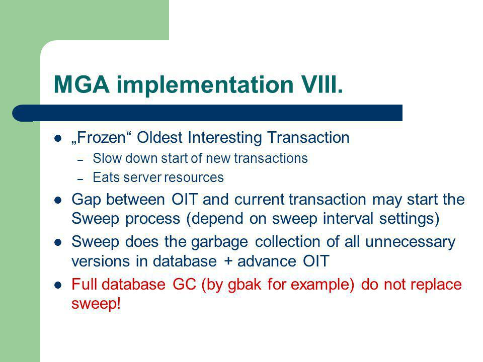MGA implementation VIII.
