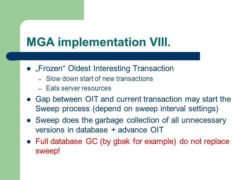 MGA implementation VIII.
