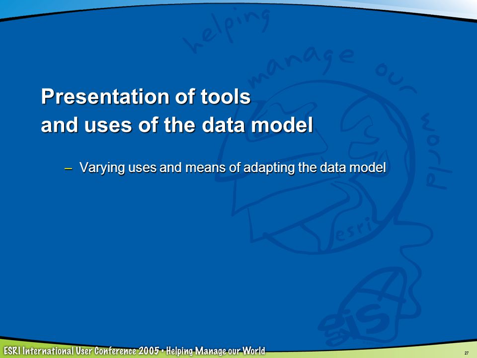 and uses of the data model