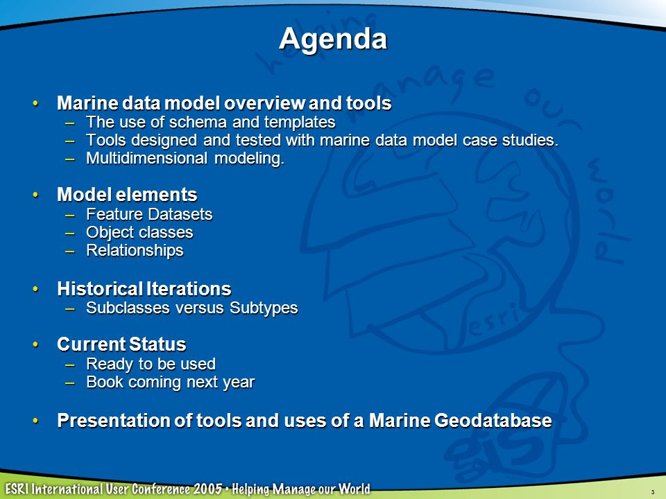Agenda Marine data model overview and tools Model elements