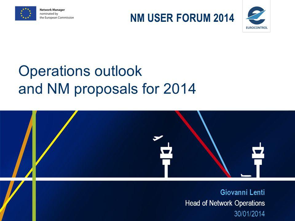 Giovanni Lenti Head of Network Operations 30/01/2014