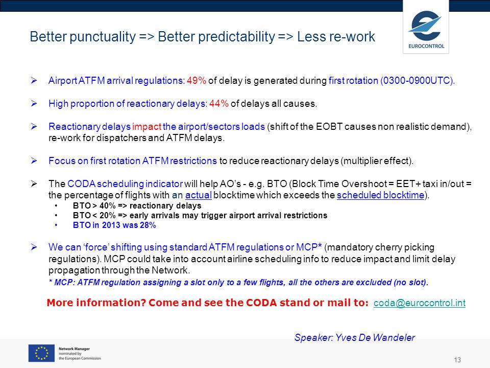 Better punctuality => Better predictability => Less re-work