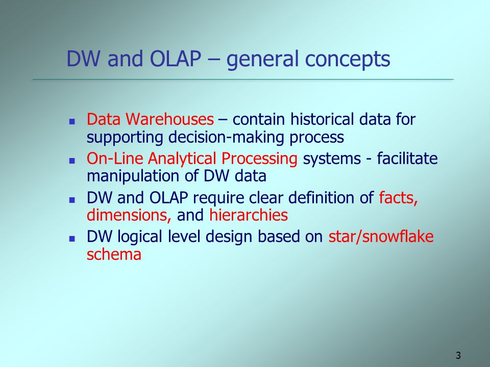 DW and OLAP – general concepts