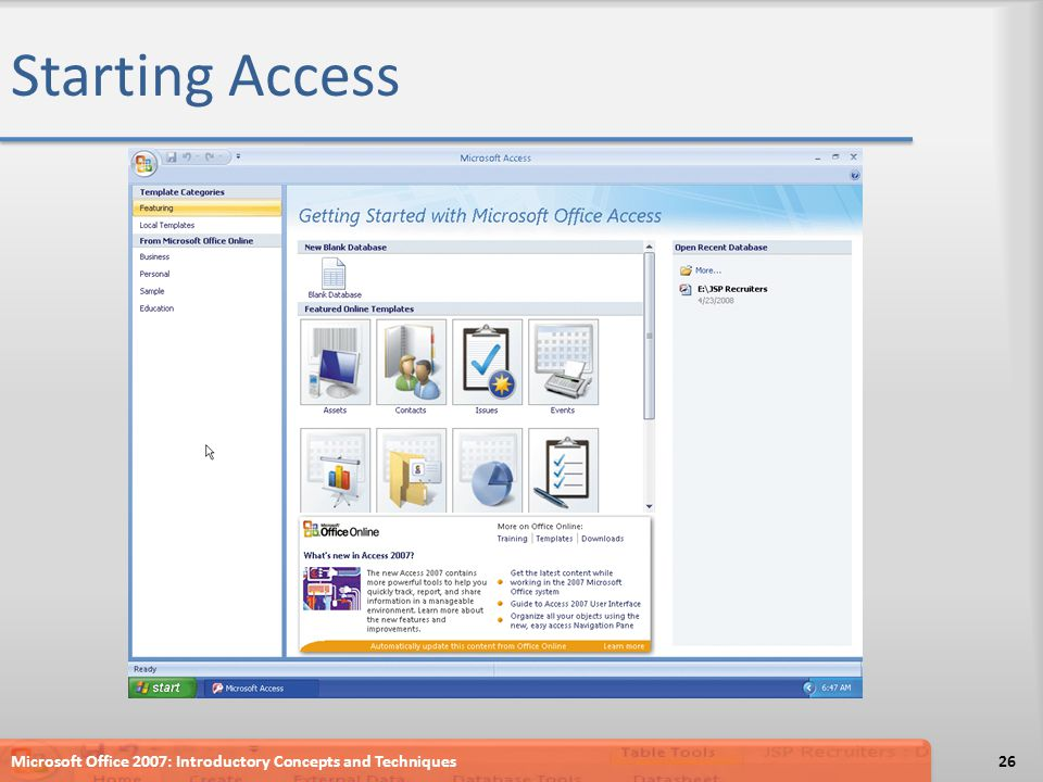 Starting Access Microsoft Office 2007: Introductory Concepts and Techniques