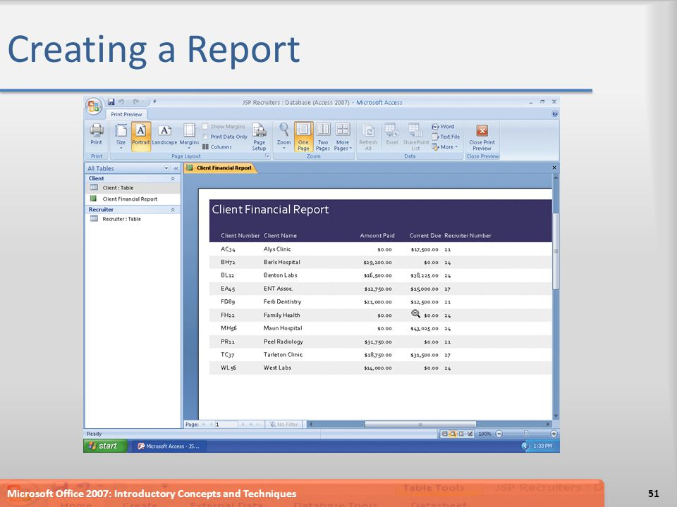 Creating a Report Microsoft Office 2007: Introductory Concepts and Techniques