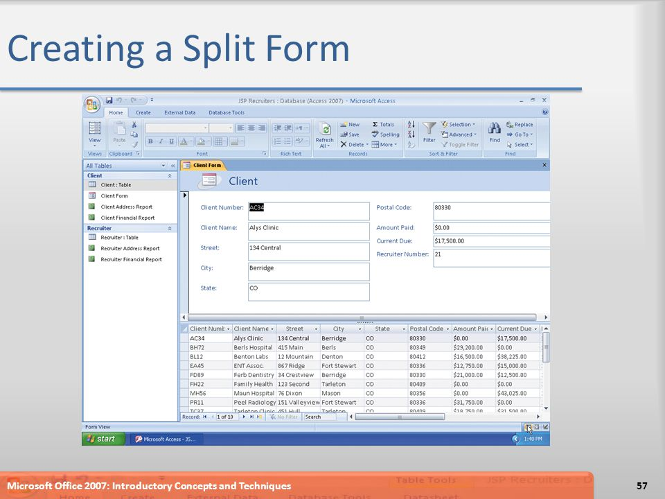 Creating a Split Form Microsoft Office 2007: Introductory Concepts and Techniques