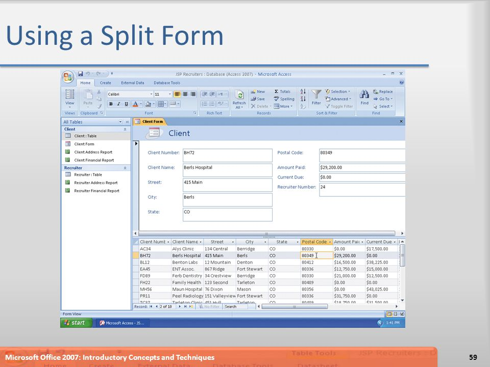 Using a Split Form Microsoft Office 2007: Introductory Concepts and Techniques