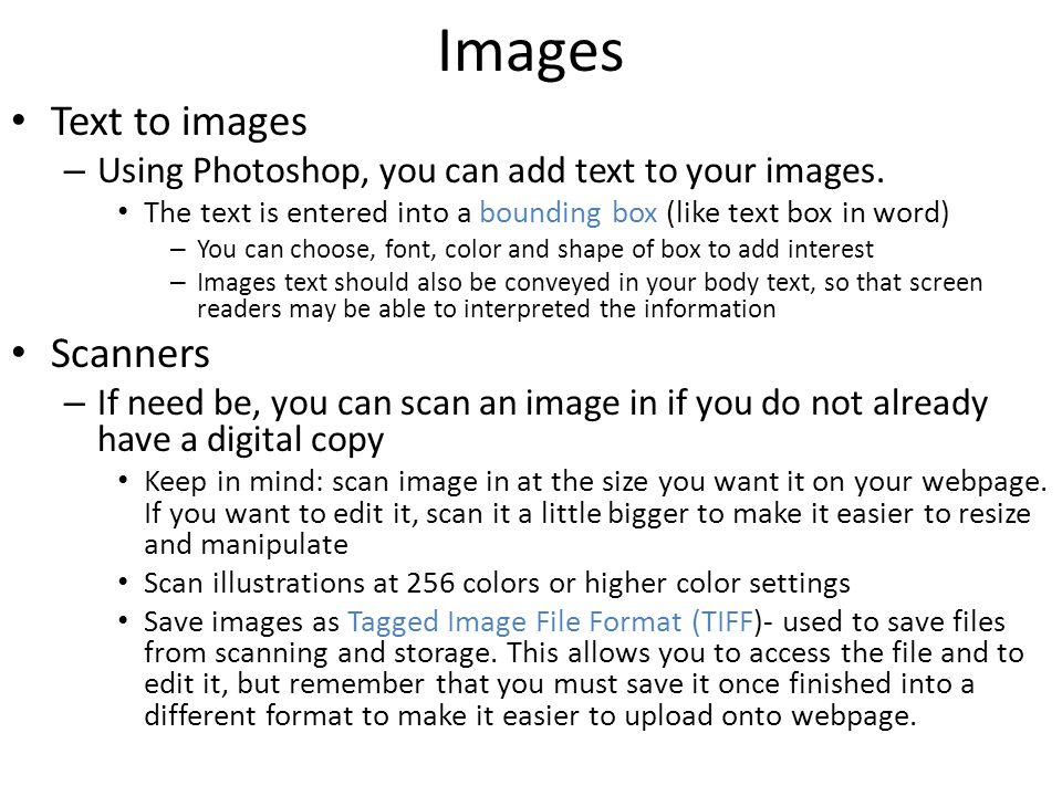 Images Text to images Scanners