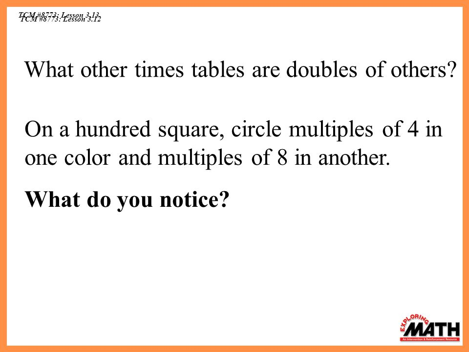 What other times tables are doubles of others