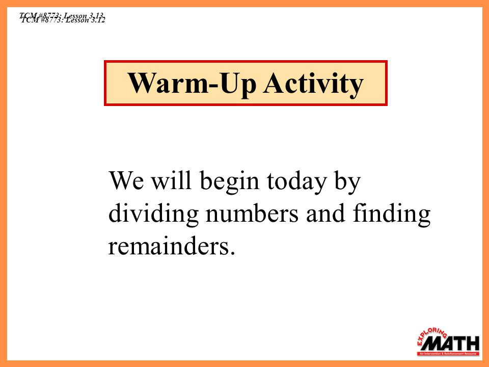 TCM #8773: Lesson 3.13 Warm-Up Activity.