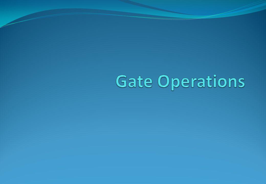 Gate Operations