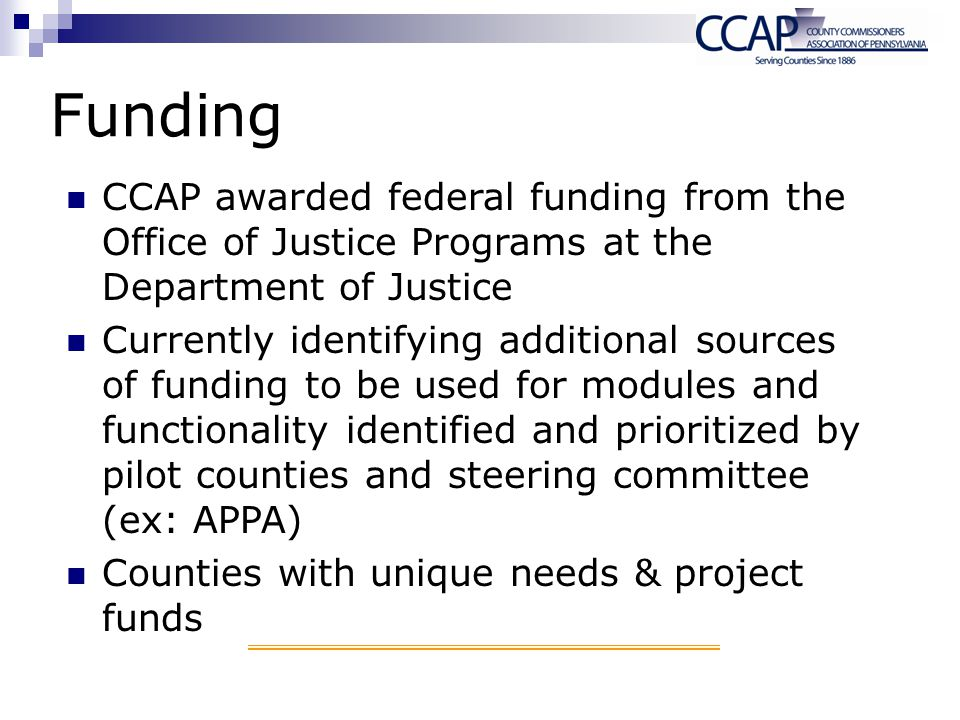 Funding CCAP awarded federal funding from the Office of Justice Programs at the Department of Justice.