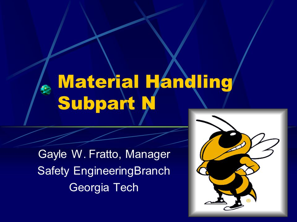 Material Handling Subpart N