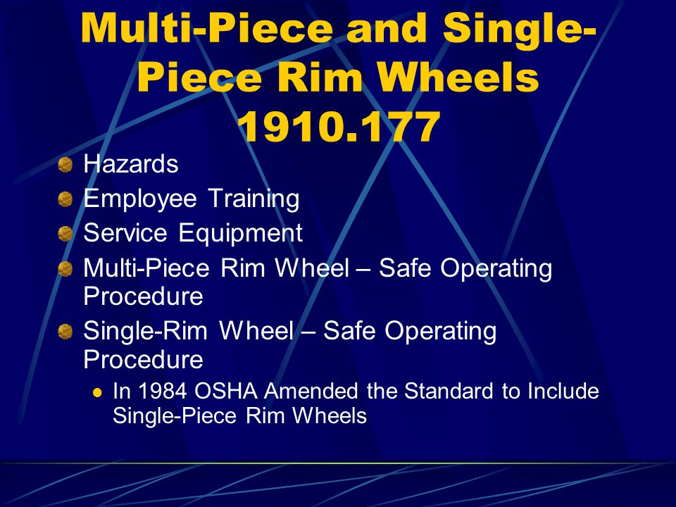Multi-Piece and Single-Piece Rim Wheels 1910.177
