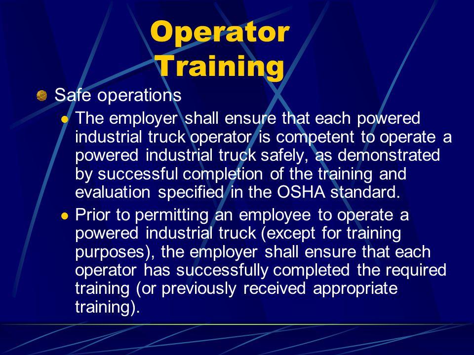 Operator Training Safe operations