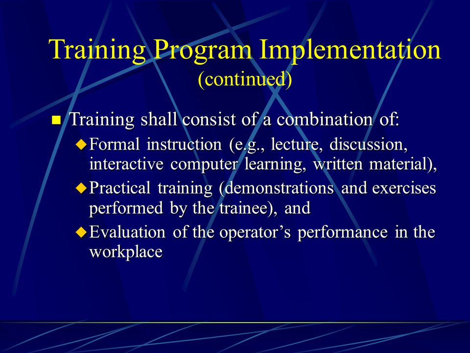 Training Program Implementation (continued)