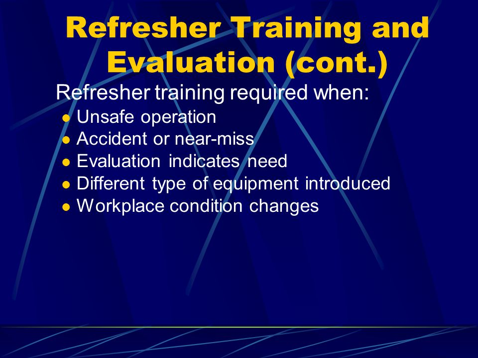 Refresher Training and Evaluation (cont.)