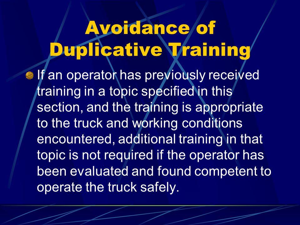 Avoidance of Duplicative Training