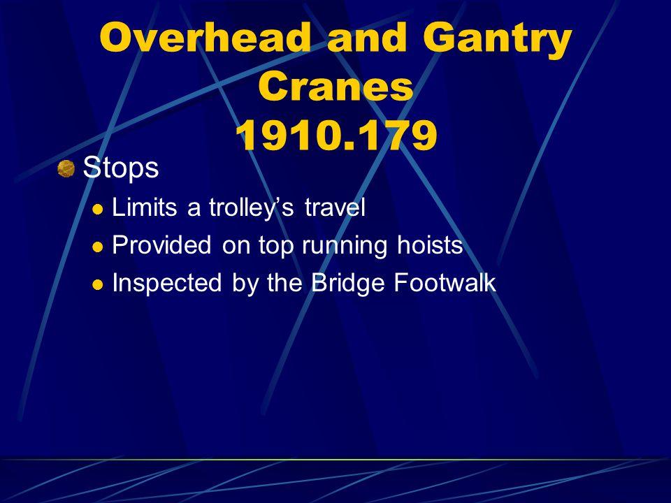 Overhead and Gantry Cranes 1910.179
