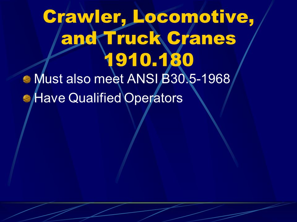Crawler, Locomotive, and Truck Cranes 1910.180