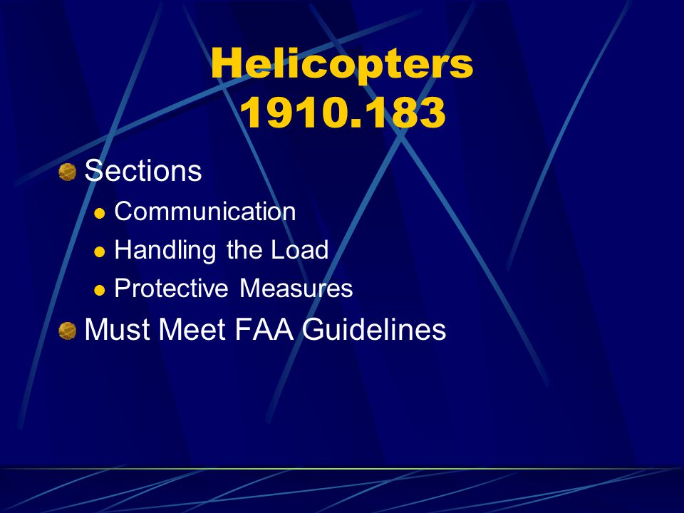Helicopters 1910.183 Sections Must Meet FAA Guidelines Communication