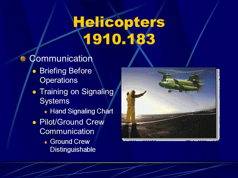 Helicopters 1910.183 Communication Briefing Before Operations